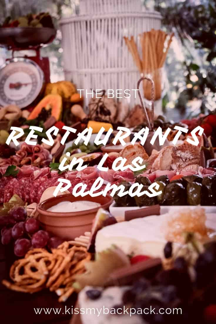 Pinterest Post Image. The Best Restaurants in Las Palmas. Experience the best food in Las Palmas de Gran Canaria. Article by https://www.kissmybackpack.com